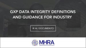 GxP data definitionand guidance for industry (integridad de datos) - MHRA